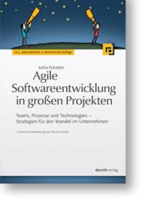 Agile Softwareentwicklung in großen Projekten